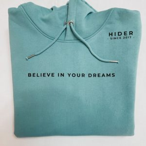 Believe in your Dreams – Hider Hoodie